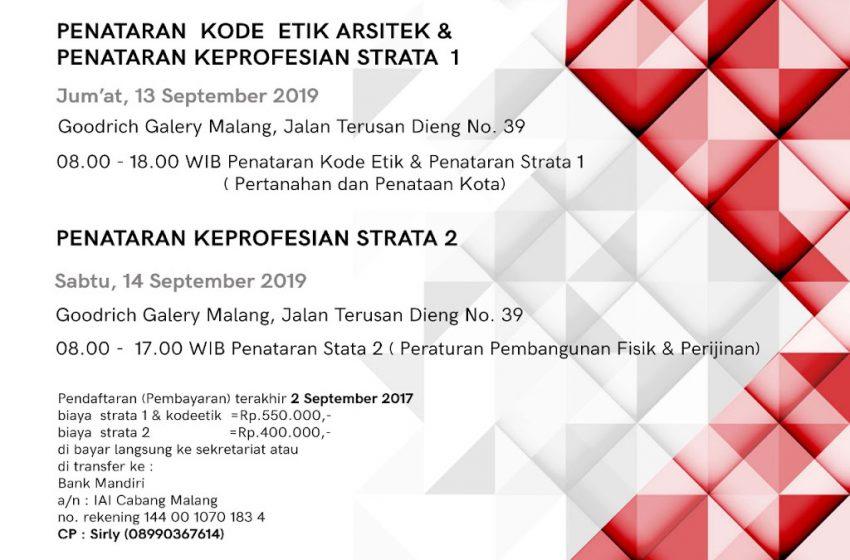 Pengumuman Pendaftaran Anggota, Strata 1 dan 2, Penataran Kode Etik