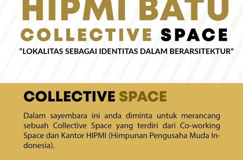 Informasi Sayembara Desain Arsitektur 2019 HIPMI BATU Collective Space