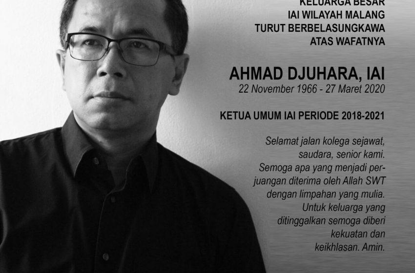 Turut Berbelasungkawa Atas Wafatnya Ahmad Djuhara, IAI