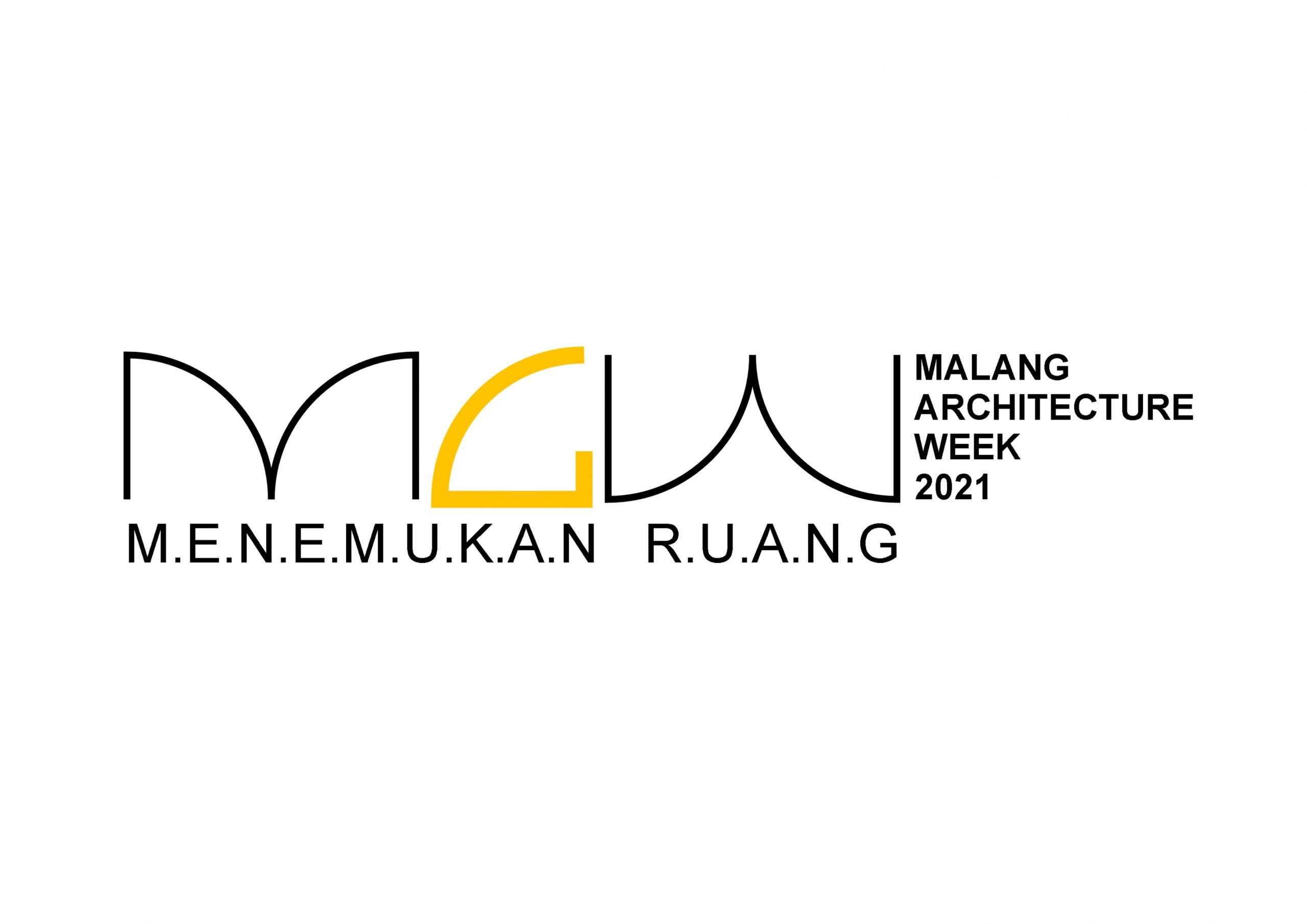 PENDAFTARAN MALANG ARCHITECTURE WEEK ( M A W )  2021